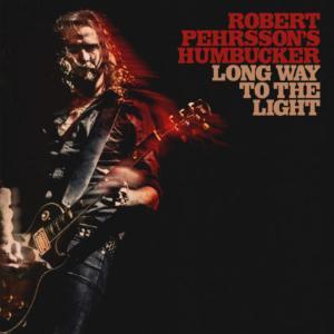 Robert Pehrsson's Humbucker - Long Way To The Light