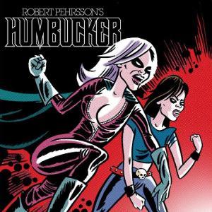 Robert Pehrsson's Humbucker - I Need To Know