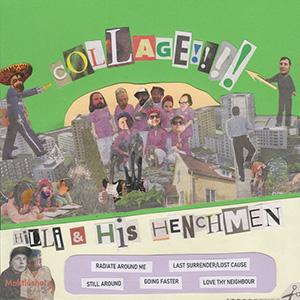 Hilli & His Henchmen - Collage