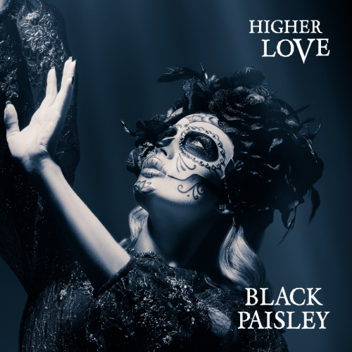 Black Paisley - Higher Love