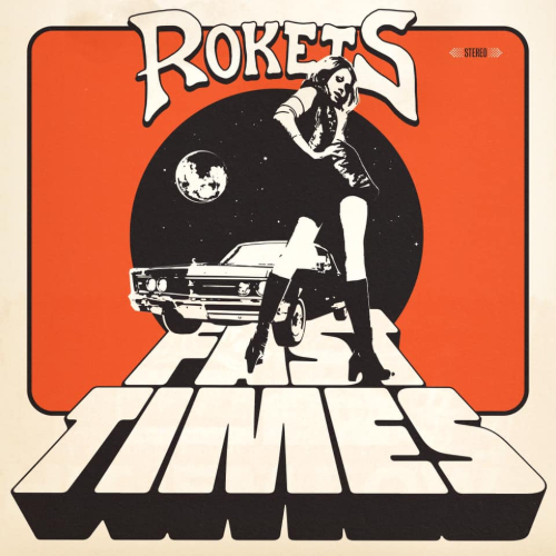 Rokets - Fast Times