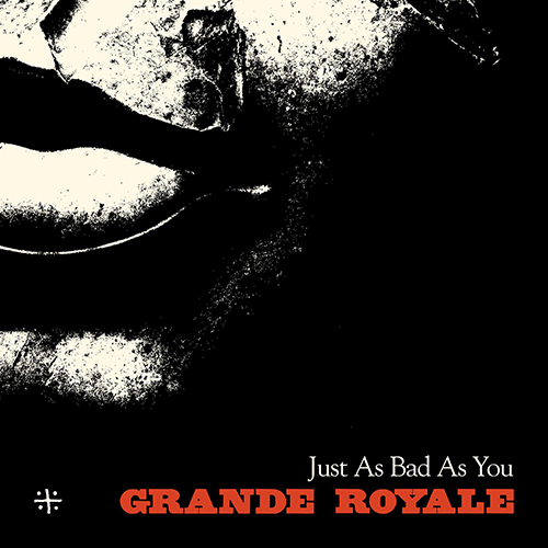 Grande Royale - Just as bad as you