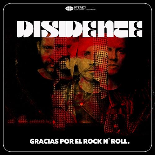 Disidente - Gracias por el Rock n´ Roll