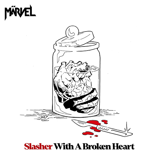 Märvel - Slasher with a broken heart